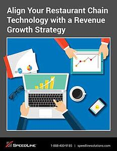 Align Your Restaurant Chain Technology with a Revenue Growth Strategy
